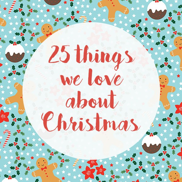 25-things-we-love-about-Christmas-1.jpg