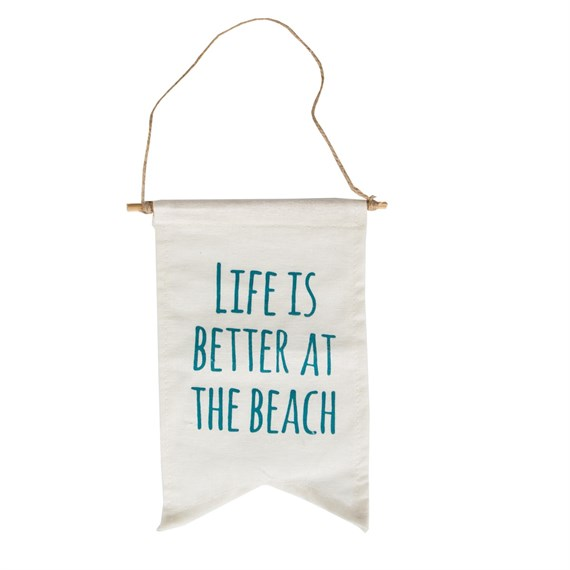 Life is Better At the Beach Message Flag