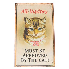 Visitors Must Be Approved By the Cat Retro Plaque