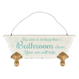 Keep This Bathroom Clean Roll Top Bath Plaque