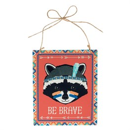 Be Brave Raccoon Animal Adventure Plaque
