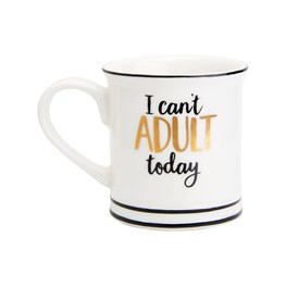 I Can't Adult Today Espresso Cup