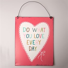 Do What You Love Every Day Plaque Dark Pink