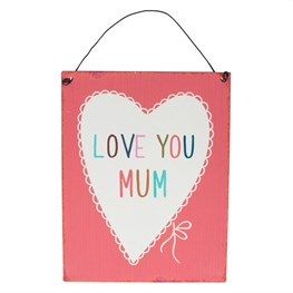 Love You Mum Lovely Sayings Plaque
