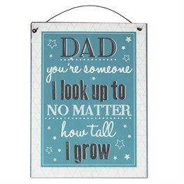 Look Up to Dad Hanging Plaque
