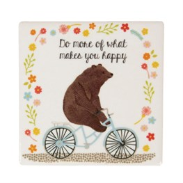 Do More of What Makes You Happy Bear on  Bike Coaster
