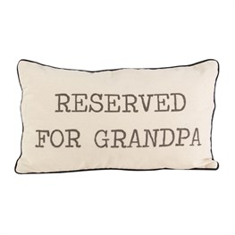 Reserved for Grandpa Cushion