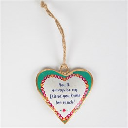 You'll Always Be My Friend Flower Pop Hanging Heart