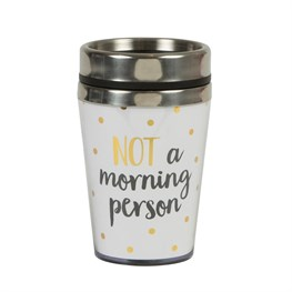 Metallic Monochrome Not a Morning Person Travel Mug