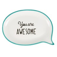 You are Awesome Sweet Speech Trinket Dish Blue
