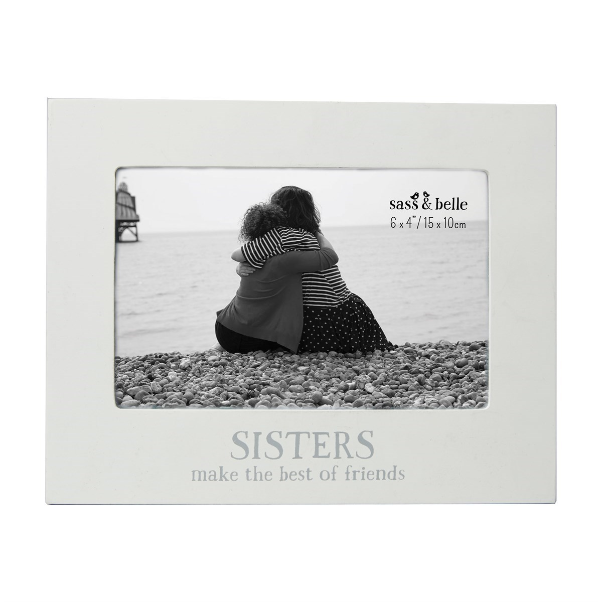 Sisters Make the Best Photo Frame White